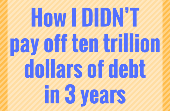 T Pay Off Ten Trillion Dollars Of Debt